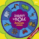 Zabawy w kole. Zwierzęta świata - Krystyna Bardos | mała okładka