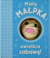 Mała małpka uwielbia zabawę - Joanna Liszewska | mała okładka