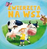 Zwierzęta na wsi - Opracowanie zbiorowe | mała okładka