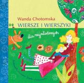 Wiersze i wierszyki dla najmłodszych - Wanda Chotomska | mała okładka
