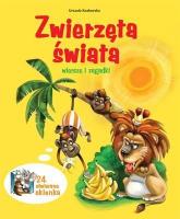 Zwierzęta świata. Wiersze i zagadki - Urszula Kozłowska | mała okładka