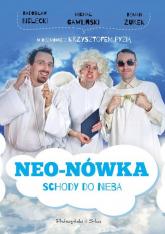 Neo-Nówka. Schody do nieba - Bielecki Radosław, Gawliński Michał, Żurek Roman | mała okładka