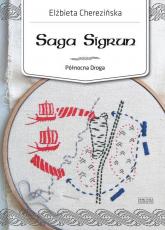 Północna Droga. Tom 1. Saga Sigrun - Elżbieta Cherezińska | mała okładka