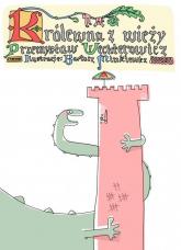 Królewna z wieży - Przemysław Wechterowicz | mała okładka