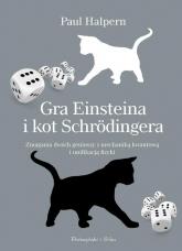 Gra Einsteina i kot Schrödingera - Paul Halpern | mała okładka