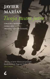 Twoja twarz jutro - Javier Marias | mała okładka