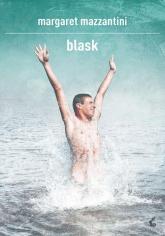 Blask - Margaret Mazzantini | mała okładka