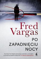 Po zapadnięciu nocy - Fred Vargas   mała okładka