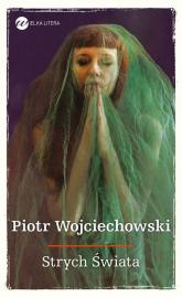 Strych Świata - Piotr Wojciechowski | mała okładka