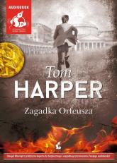 Zagadka Orfeusza - Tom Harper | mała okładka