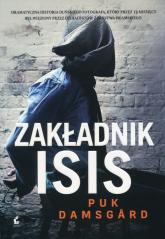 Zakładnik ISIS - Puk Damsgard | mała okładka