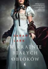 W krainie białych obłoków - Sarah Lark | mała okładka