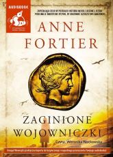 Zaginione wojowniczki - Anne Fortier | mała okładka