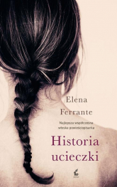 Historia ucieczki - Elena Ferrante | mała okładka