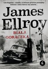 Biała gorączka - James Ellroy | mała okładka