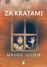 Za kratami - Maude Julien | mała okładka