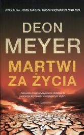 Martwi za życia - Deon Meyer | mała okładka