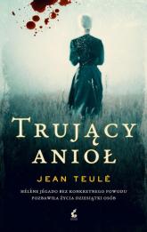 Trujący anioł - Jean Teule | mała okładka