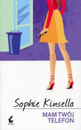 Mam twój telefon - Sophie Kinsella | mała okładka