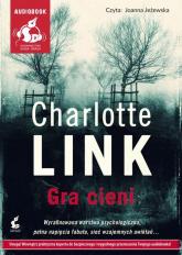 Gra cieni - Charlotte Link | mała okładka