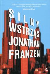 Silny wstrząs - Jonathan Franzen | mała okładka