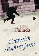 Człowiek z aspiracjami - Hans Fallada | mała okładka