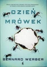 Dzień mrówek Tom 2 - Bernard Werber | mała okładka
