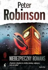 Niebezpieczny romans - Peter Robinson | mała okładka