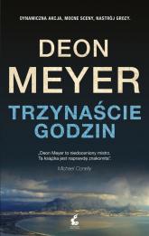 Trzynaście godzin - Deon Meyer | mała okładka
