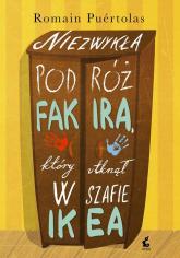 Niezwykła podróż fakira, który utknął w szafie Ikea - Romain Puertolas | mała okładka