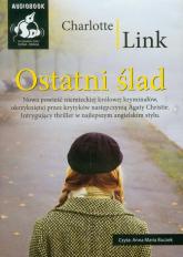 Ostatni ślad - Charlotte Link | mała okładka
