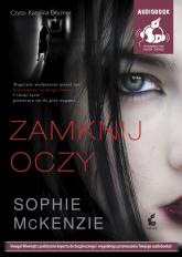 Zamknij oczy - Sophie McKenzie | mała okładka