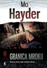 Granica mroku - Mo Hayder | mała okładka