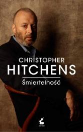 Śmiertelność - Christopher Hitchens | mała okładka