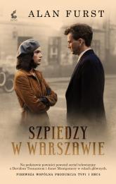 Szpiedzy w Warszawie - Alan Furst | mała okładka