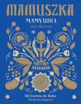 Mamuszka - Olia Hercules | mała okładka