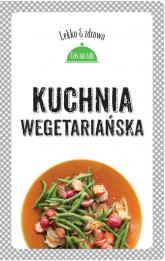 Kuchnia wegetariańska - Dobrowolska-Kierył Marta, Mrowiec Justyna | mała okładka