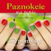Paznokcie na topie - Ewelina Wasilewska | mała okładka