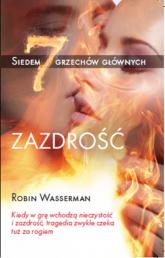 Zazdrość - Robin Wasserman | mała okładka