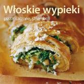 Włoskie wypieki. Pizza calzone stromboli - Brigit Binns | mała okładka
