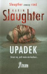 Upadek - Karin Slaughter | mała okładka