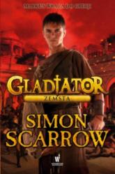Gladiator. Zemsta - Simon Scarrow | mała okładka