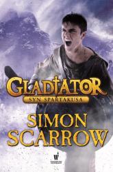 Gladiator. Syn Spartakusa - Simon Scarrow | mała okładka