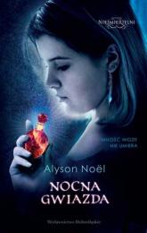 Nieśmiertelni 5. Nocna gwiazda - Alyson Noel | mała okładka