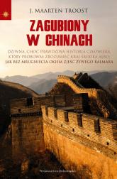Zagubiony w Chinach - Troost Maarten J.   mała okładka