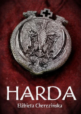 Harda - Elżbieta Cherezińska | mała okładka