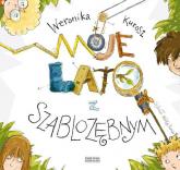 Moje lato z szablozębnym - Weronika Kurosz | mała okładka