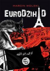 EuroDżihad - Marcin Wolski | mała okładka