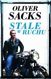 Stale w ruchu - Oliver Sacks | mała okładka