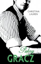 Piękny gracz - Christina Lauren | mała okładka